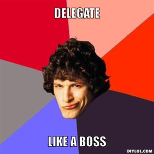 like-a-boss-meme-generator-delegate-like-a-boss-2014e4